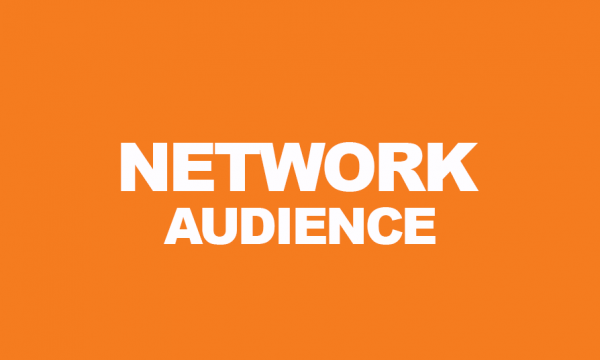 NETWORK AUDIENCE